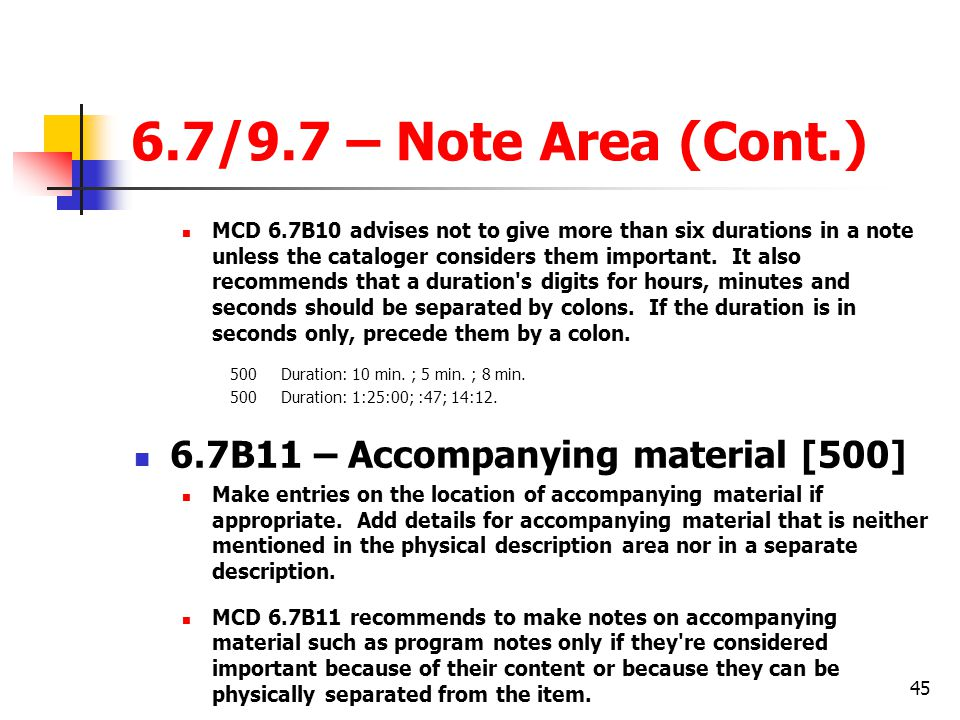 6.7/9.7 – Note Area (Cont.) 6.7B11 – Accompanying material [500]